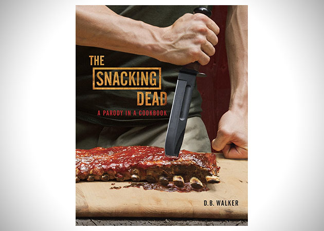 Snacking Dead Walking Dead Cookbook