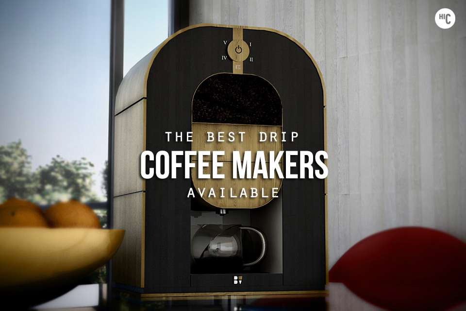 Best Drip Coffee Makers Highest Rated Drip Coffee Makers