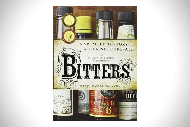 Bitters- A Spirited History of a Classic Cure-All