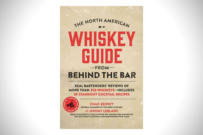 The North American Whiskey Guide from Behind the Bar