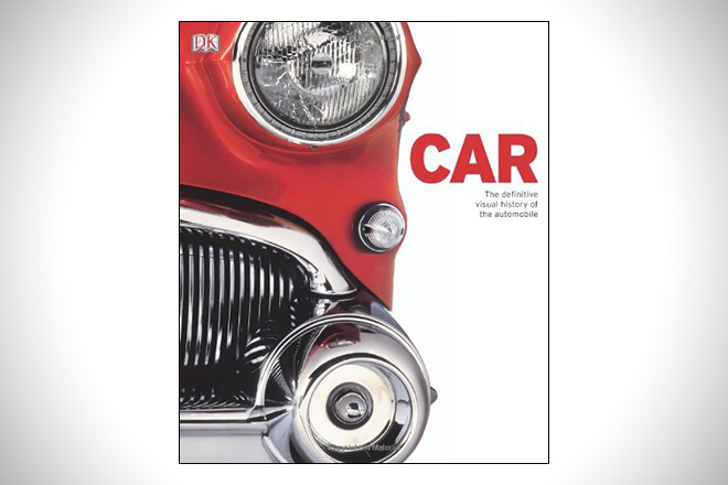 Car- The Definitive Visual History of the Automobile