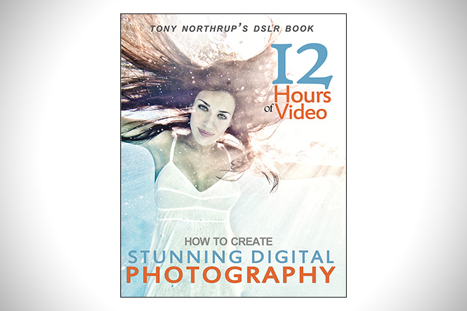 tony northrup's dslr book how to create stunning digital photography