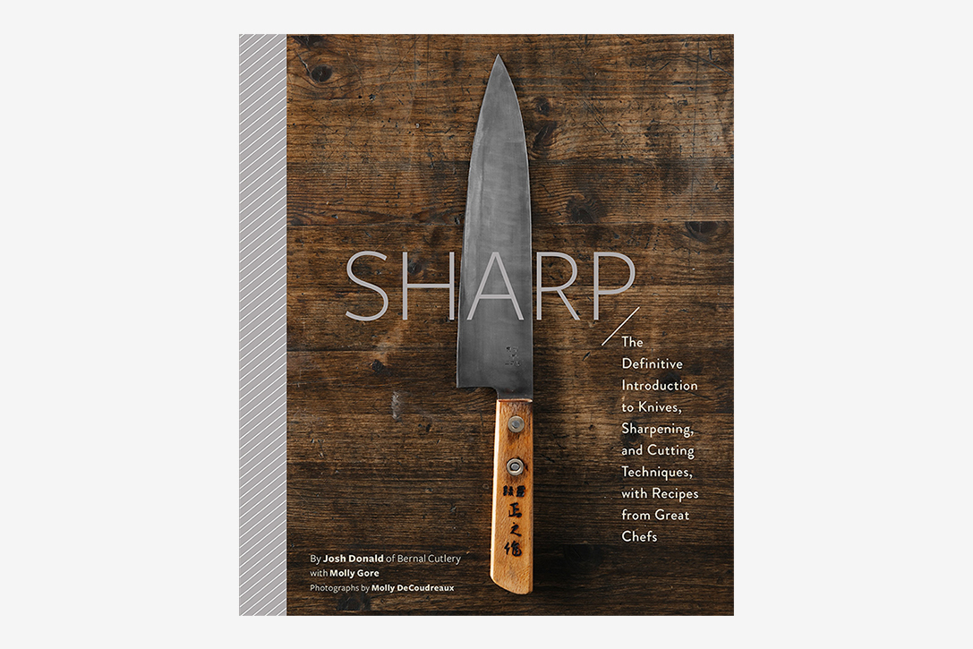 Sharp: The Definitive Guide To Knives